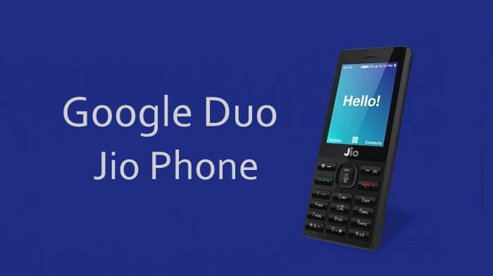 Google Duo for Jio Phone: Make High-Quality Video Calls
