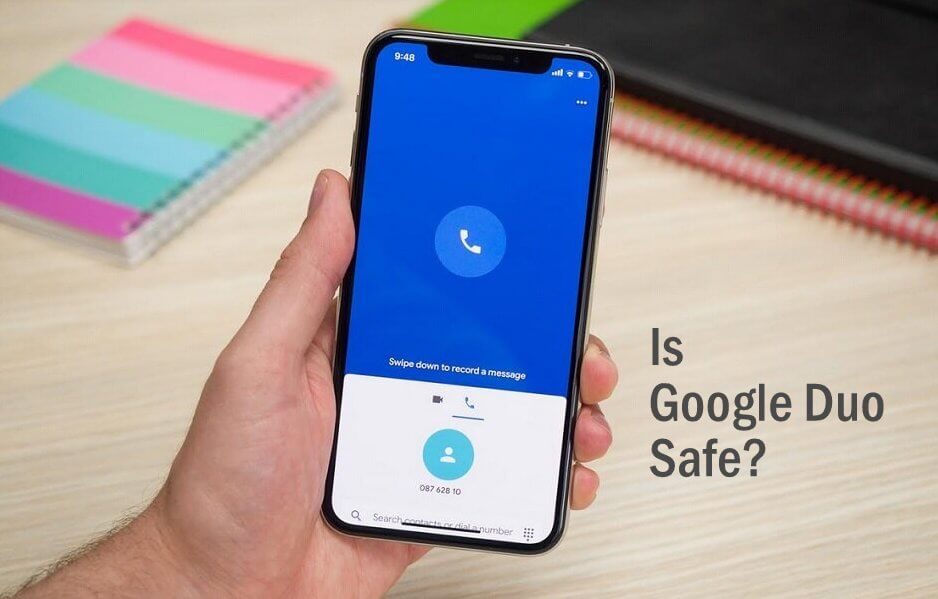 Is Google Duo Safe